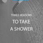 Three Reasons to Take a Shower article